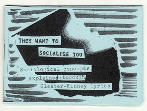 They want to socialise you